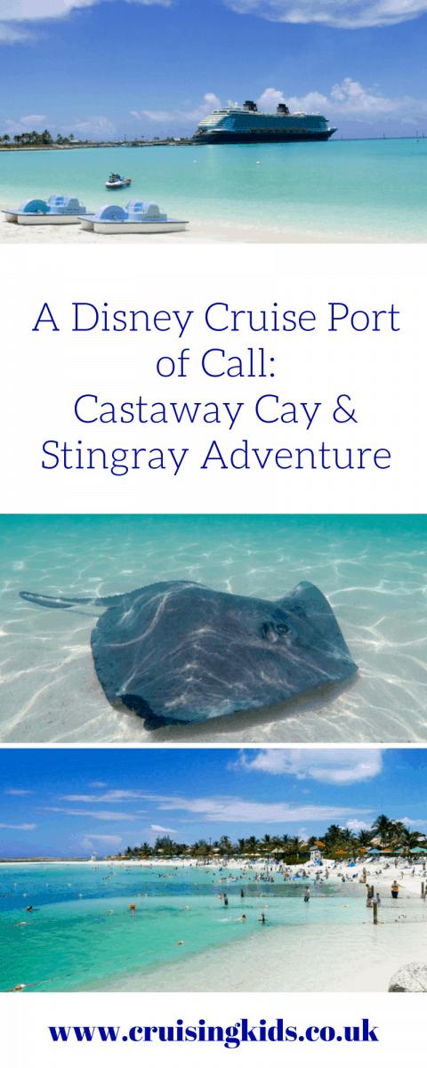 A Disney Cruise Port of Call: Castaway Cay & Stingray Adventure