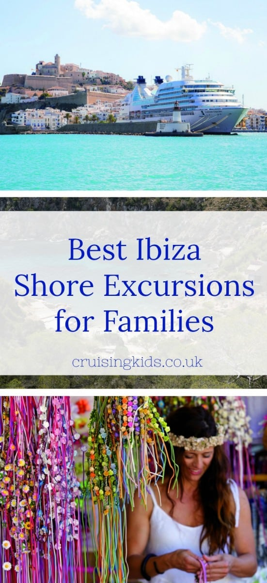 So your cruise ship is calling in Ibiza. Don't despair! There's much more to the White Isle than clubs. Here's some fab Ibiza shore excursions for families #cruisetips #portexcursions #shoreexcursions #cruise #familycruise #Ibiza #Mediterranean