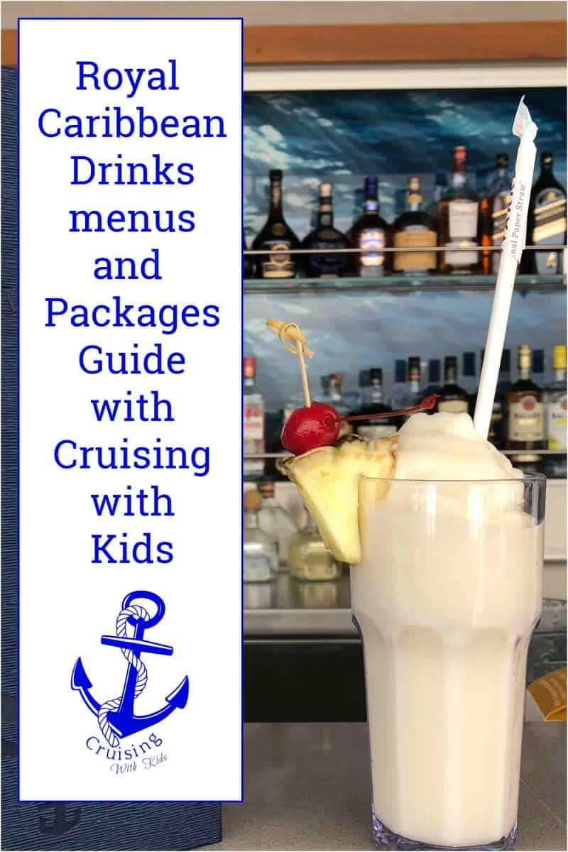 Royal Caribbean the ultimate guide to deluxe drink packages and drink menus