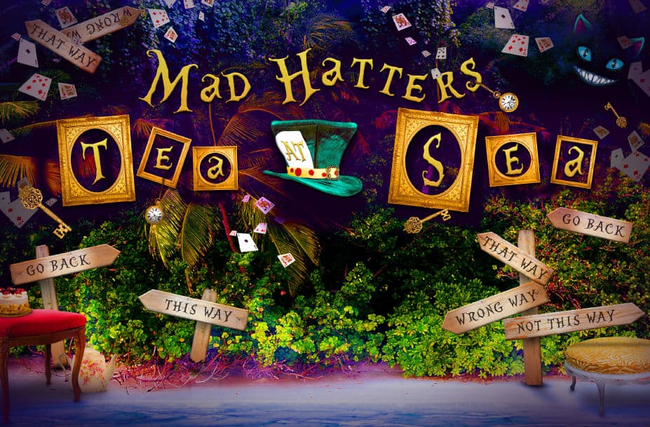 Mad Hatter Tea at Sea