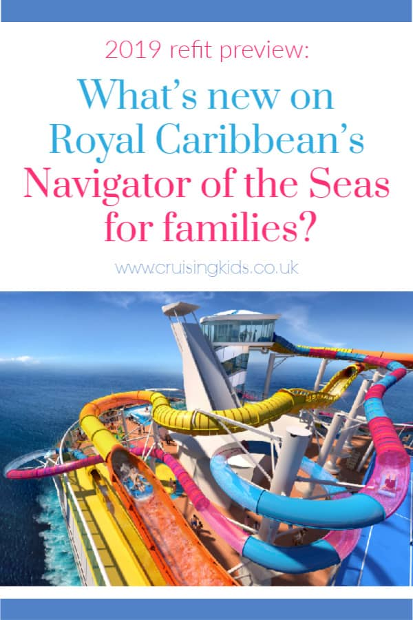 Royal Caribbean's Navigator of the Seas has had a $115 million revamp. Here's what's new for families including amazing new water slides, activities, teen club and the Royal Promenade #cruising #cruise #RoyalCaribbean #family #holiday #familytravel #travel #luxury #cruiseblog