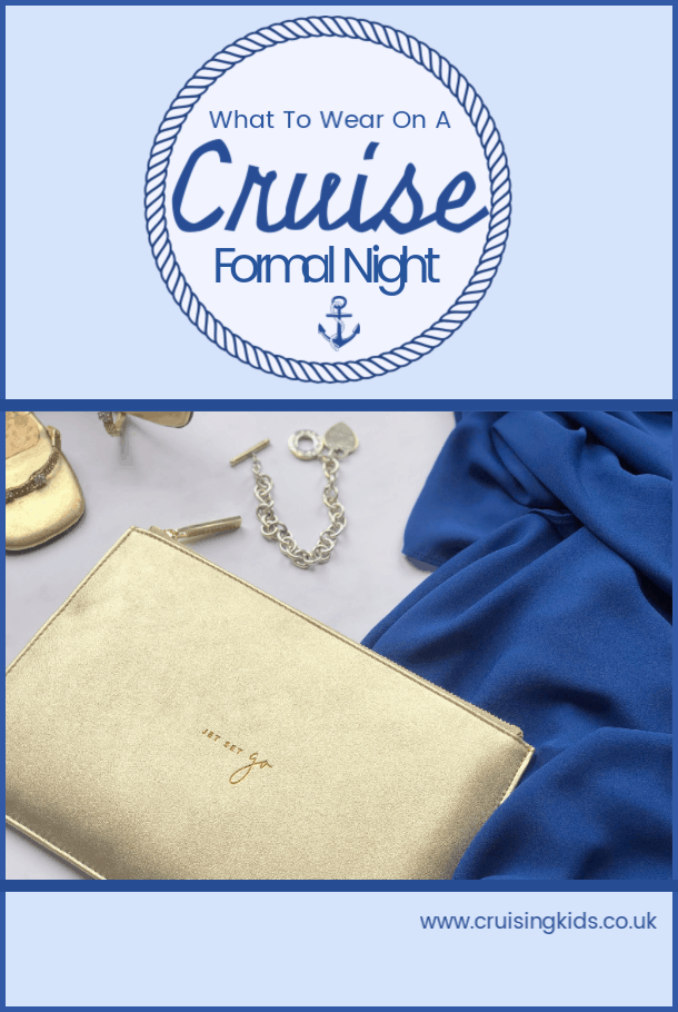 What to wear on a cruise formal night? Check out our guide and hints and tips for family formal night ideas