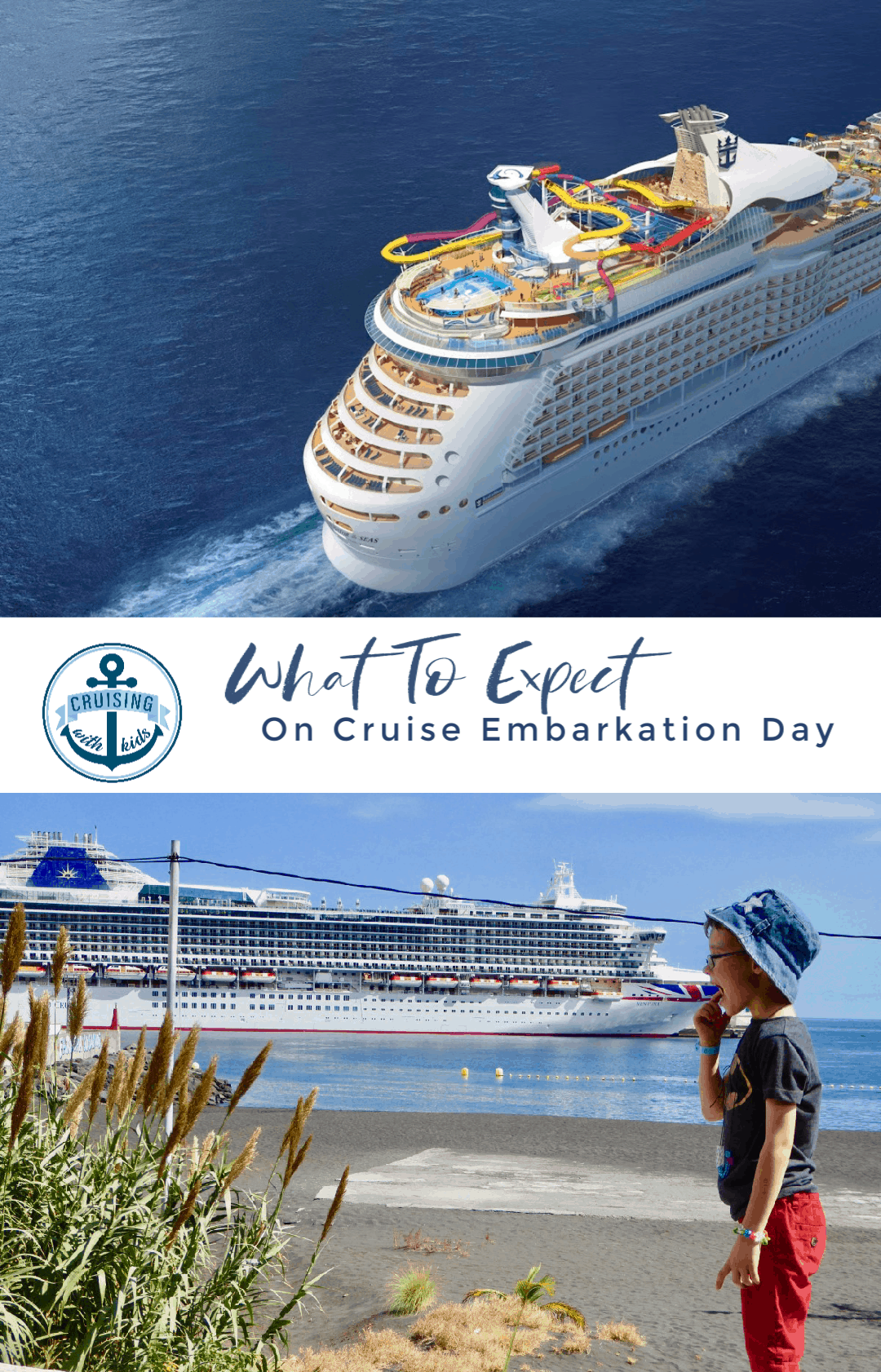 What to expect of cruise embarkation day for families cruising with kids