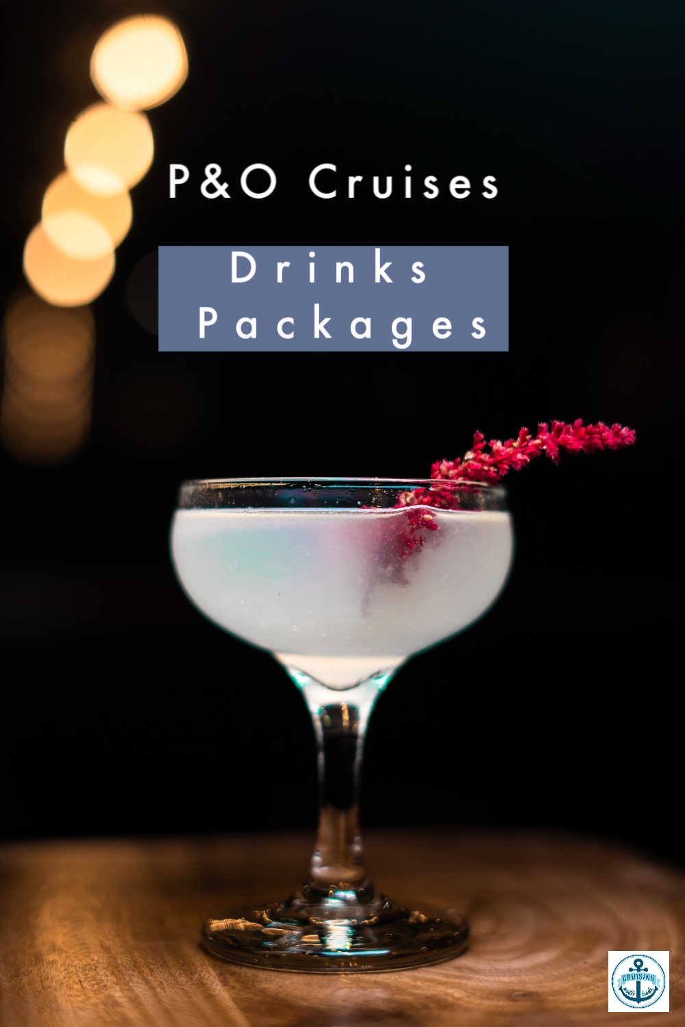 Whats included in the drinks package for P&O Cruises Including premier drinks package, non alcoholic drinks package, kids drink package and coffee drinks package  Drinks menus with drinks prices