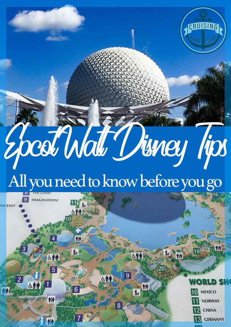 Epcot Walt Disney World tips all you need to know before you
