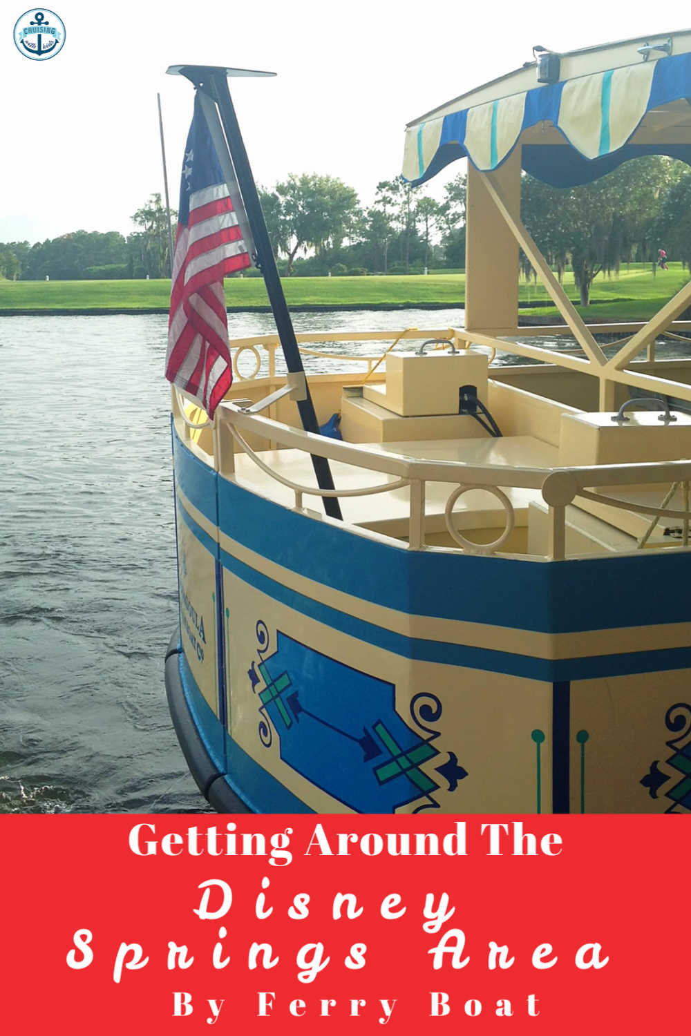 Getting Around The Disney Springs Area on The Water Ferry At Walt Disney World